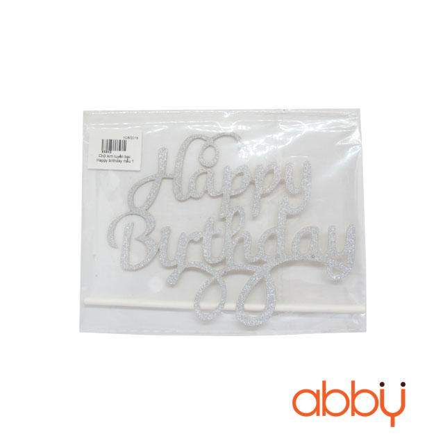 Chữ kim tuyến bạc Happy birthday mẫu 1